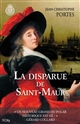 LA DISPARUE DE SAINT-MAUR